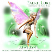 FaerieLore : Journey to the Faerie Ring - Llewellyn